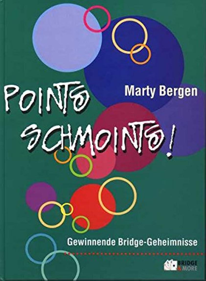 Points Schmoints! Gewinnende Bridge-Geheimnisse