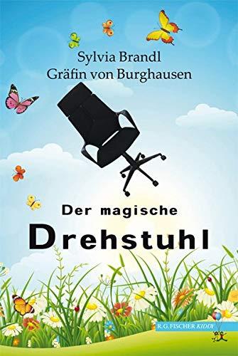 Der magische Drehstuhl (R.G. Fischer Teenie)