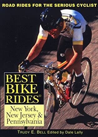 Best Bike Rides New York, New Jersey, and Pennsylvania (Best Bike Rides Series) by Trudy Bell (1999-08-01)