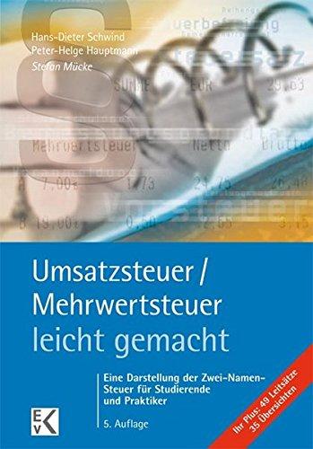 Price comparison product image Umsatzsteuer / Mehrwertsteuer - leicht gemacht: Eine Darstellung der Zwei-Namen-Steuer für Studierende und Praktiker