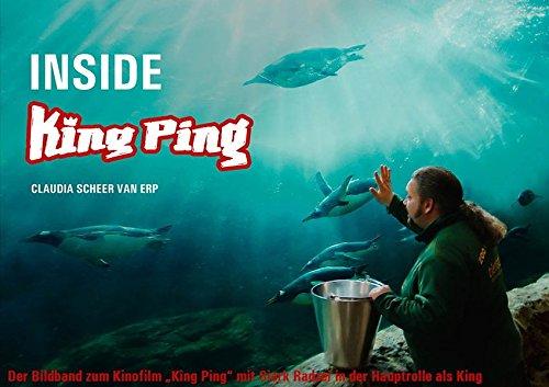 Inside King Ping: Der Bildband zum Kinofilm