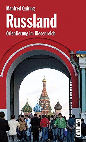 Russland: Orientierung im Riesenreich (Länderporträts)