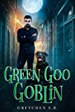 Green Goo Goblin (Jas Bond Book 1) (Kindle Edition)