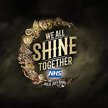 We All Shine Together