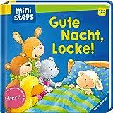 Gute Nacht, Locke!: Ab 12 Monaten (ministeps Bücher) - Sandra Grimm