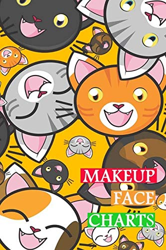 Makeup Face Charts: Blank Workbook Face Make-up Artist Chart Portfolio Notebook Journal For Professional or Amateur Practice | Smile Cat Face Cover
