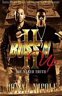 Boss'N Up 2: The Naked Truth (Volume 2)