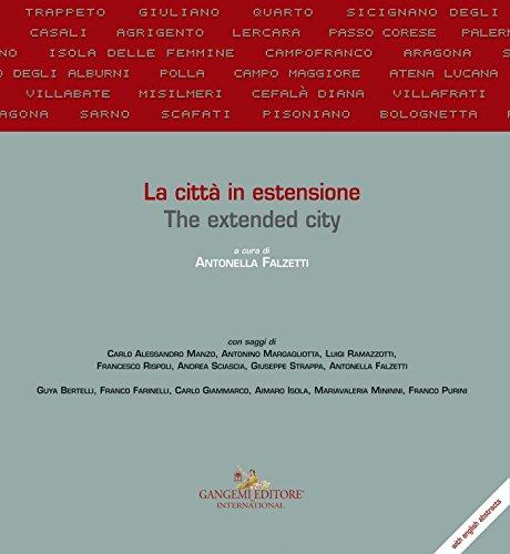 La città in estensione / The extended city (Italian Edition)