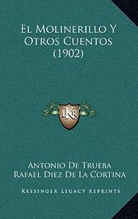 El Molinerillo y Otros Cuentos (1902)