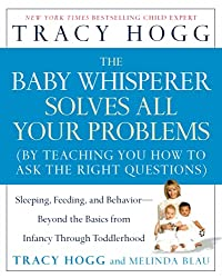 The Baby Whisperer solves all your problems book
