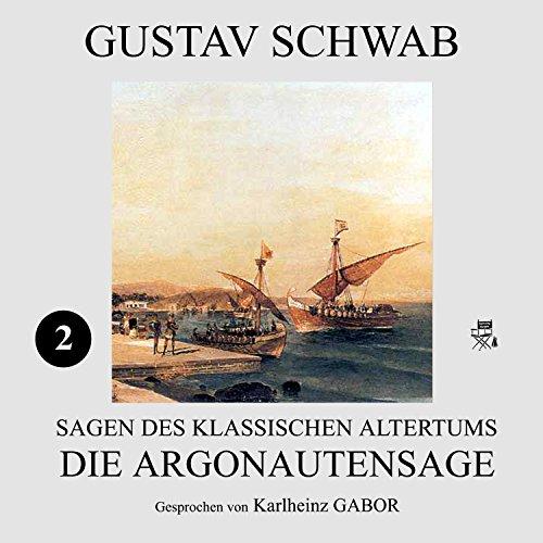 Die Argonautensage (Sagen des klassischen Altertums 2) Titelbild