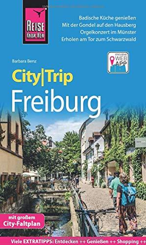 Reise Know-How CityTrip Freiburg: Reiseführer mit Stadtplan und kostenloser Web-App