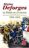 La Bicyclette bleue, tome 3 - Le diable en rit encore 1944-1945