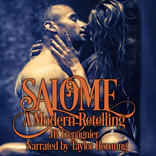 Salome: A Modern Retelling: A Drug Lord and Virgin Romance audiobook cover art
