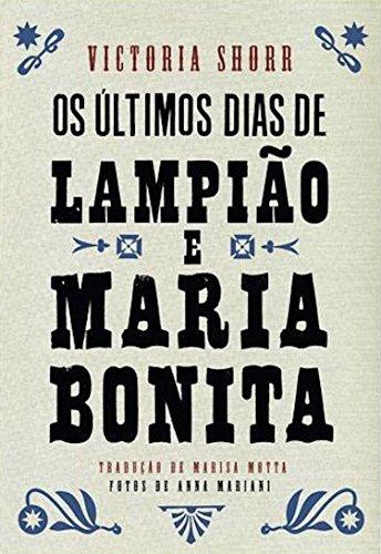 Os últimos dias de Lampião e Maria Bonita