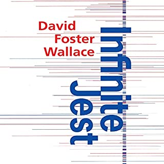 Infinite Jest                   By:                                                                                                                                 David Foster Wallace                               Narrated by:                                                                                                                                 Sean Pratt                      Length: 56 hrs and 11 mins     7 ratings     Overall 4.9