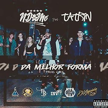 Da Melhor Forma (feat. Tatrin)