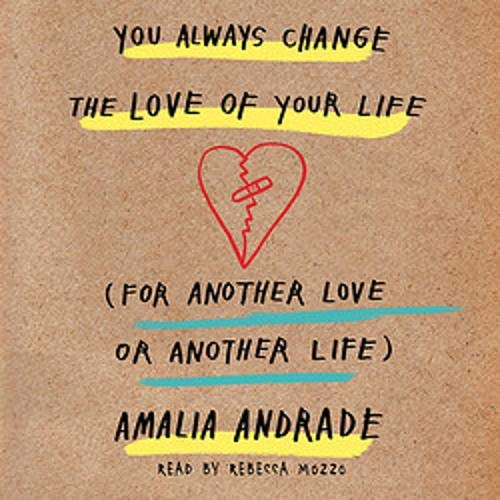 You Always Change the Love of Your Life cover art
