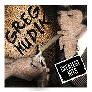 Greg Hudik Greatest Hits