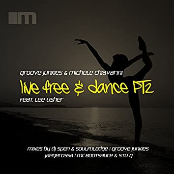 Live Free & Dance, Pt. 2