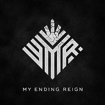 My Ending Reign