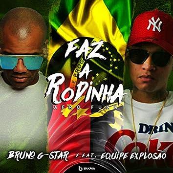 Faz a Rodinha (feat. Equipe Explosão)