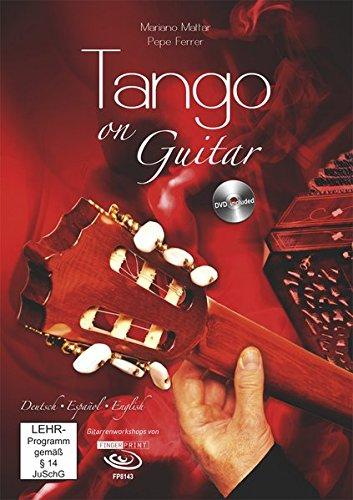 Tango on Guitar. Guitar Workshop incl. DVD