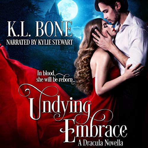 Undying Embrace Audiobook By K.L. Bone cover art