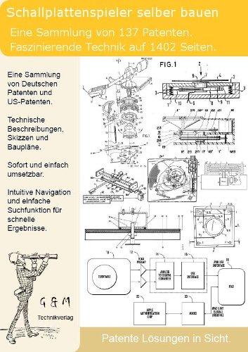 Schallplattenspieler selber bauen: 137 spannende Patente zeigen den Aufbau!
