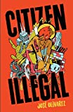 Image of Citizen Illegal (BreakBeat Poets)