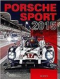 Porsche Motorsport: Porsche Sport 2015 - Tim Upietz