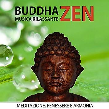 Buddha Zen - Musica Rilassante per Meditazione, Benessere e Ritrovare l'Armonia, Suoni della Natura per Profondo Relax, Tai Chi e Qigong