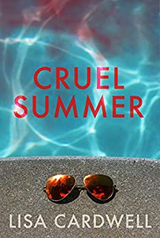 Cruel Summer by [Lisa Cardwell]