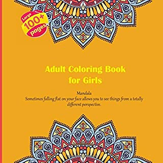 Adult Coloring Book for Girls Mandala - Sometimes falling flat on your face allows you to see things from a totally different perspective.