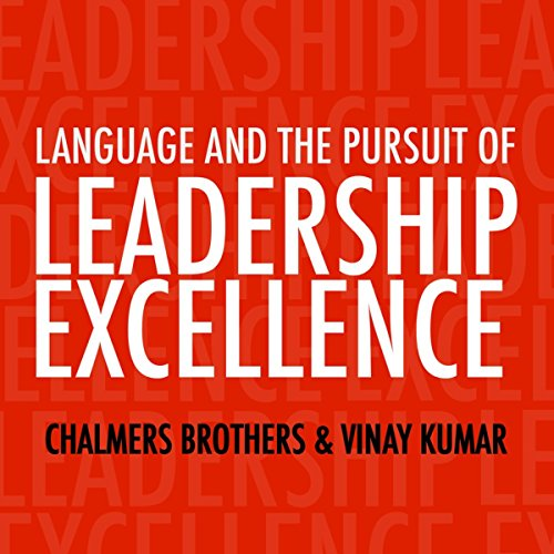 Language and the Pursuit of Leadership Excellence cover art
