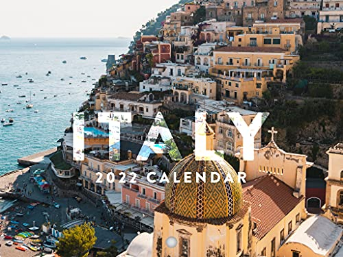 Italy 2022 Wall Calendar Travel Photography Italia Europe Italy Calendar Rome Naples Tuscany Large 18 Month Calendar Monthly Full Color Thick Paper Pages Folded Ready To Hang Planner Agenda 18x12 inch