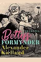 Bettys formynder