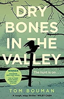 Dry Bones in the Valley by [Tom Bouman]