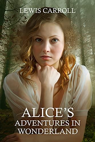 Alice's adventures in Wonderland: With original illustrations (English Edition)