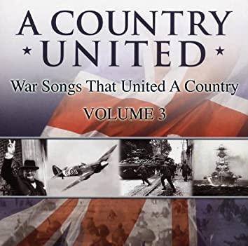 War Songs That United A Country-Vol 3