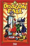 Dragon Fall, Tome 7 - Rock'n'Roll High School
