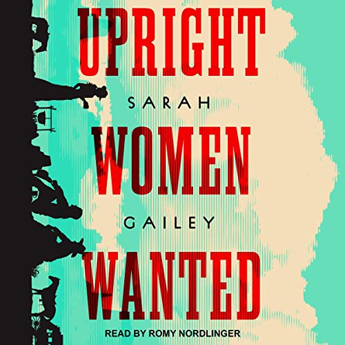 Couverture de Upright Women Wanted