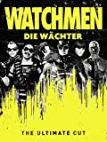 Watchmen: Die Wächter - The Ultimate Cut [dt./OV]