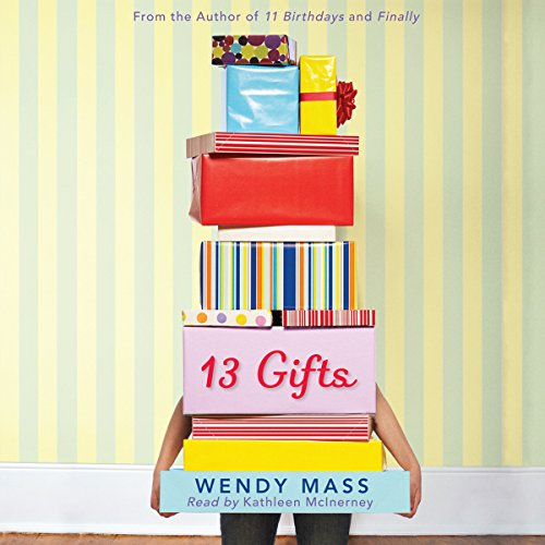 13 Gifts                   By:                                                                                                                                 Wendy Mass                               Narrated by:                                                                                                                                 Kathleen Mcinerney                      Length: 10 hrs and 15 mins     113 ratings     Overall 4.7