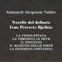 Le novelle del compianto Ivan Petrovič Belkin