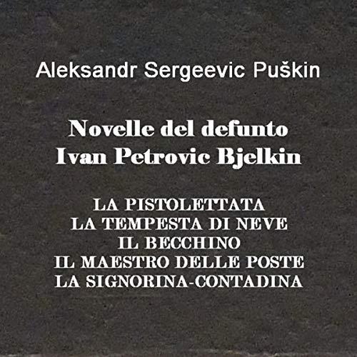 Le novelle del compianto Ivan Petrovič Belkin copertina