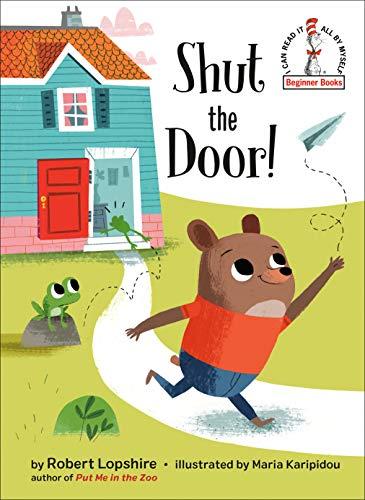 Shut the Door! (Beginner Books(R)) (English Edition)