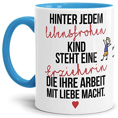 Tassendruck Erzieher-Tasse mit Spruch Hinter jedem Kind Steht eine Erzieherin - Kindergarten/Abschied/Geschenk-Idee/Dankeschön/Kita/Innen & Henkel Hellblau