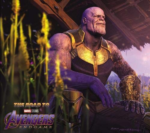 The Road to Marvel's Avengers Endgame: The Art of the Marvel Cinematic Universe