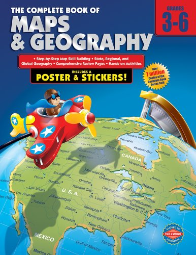 Carson Dellosa – The Complete Book of Maps & Geography for Grades 3–6, Social Studies, 352 Pages